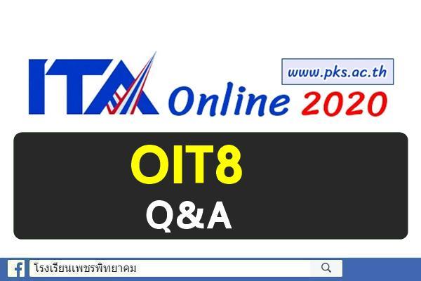 OIT8 Q&A